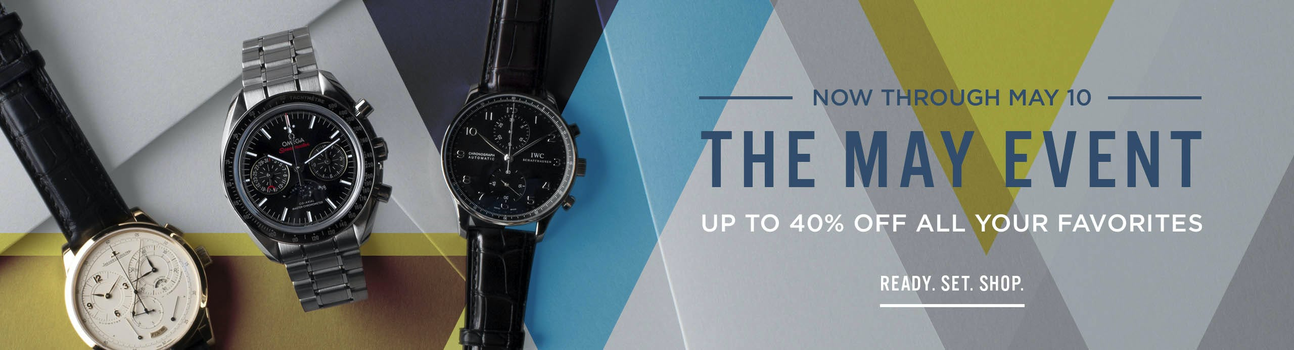 THE MAY EVENT: Shop Over 700 Pre-Owned Watches
